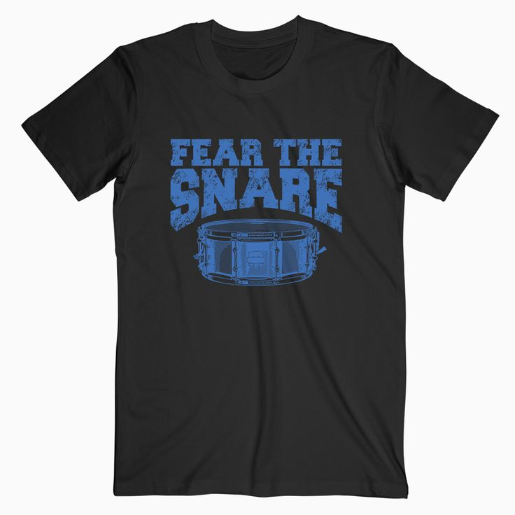 Fear The Snare T Shirt