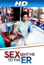 Sex Send Me To The Er Episode 1. Couples, friends and ER doctors reminisce about hilariously horrifying injuries that stemmed from sexual escapades.