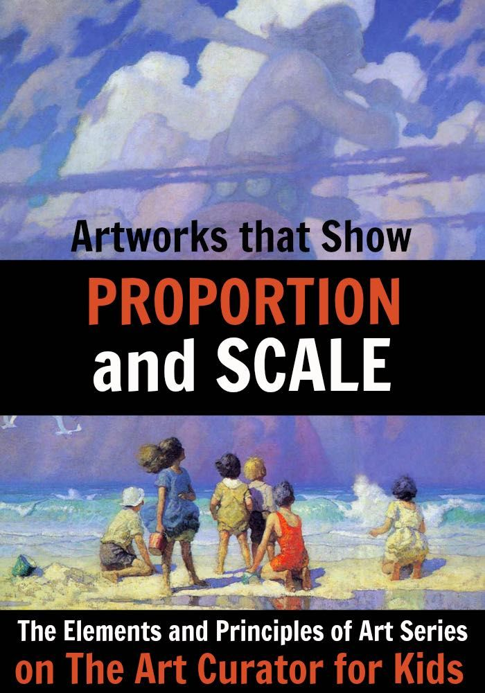 Artworks that Teach Proportion and Scale - From hierarchical scale to exaggerated proportions, this has all of the examples of artworks that show proportion and scale that you need in your classroom.
