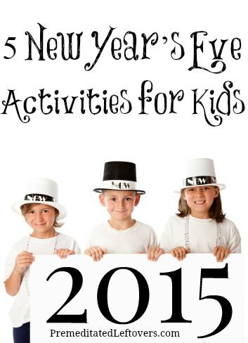 | 5 New Year's Eve activities for kids - Easy and fun games and activities for keeping children entertained at New Year's Eve parties and family gatherings |