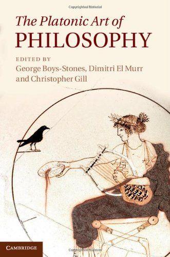 Library Genesis: George Boys-Stones, Dimitri El Murr, Christopher Gill - The Platonic Art of Philosophy