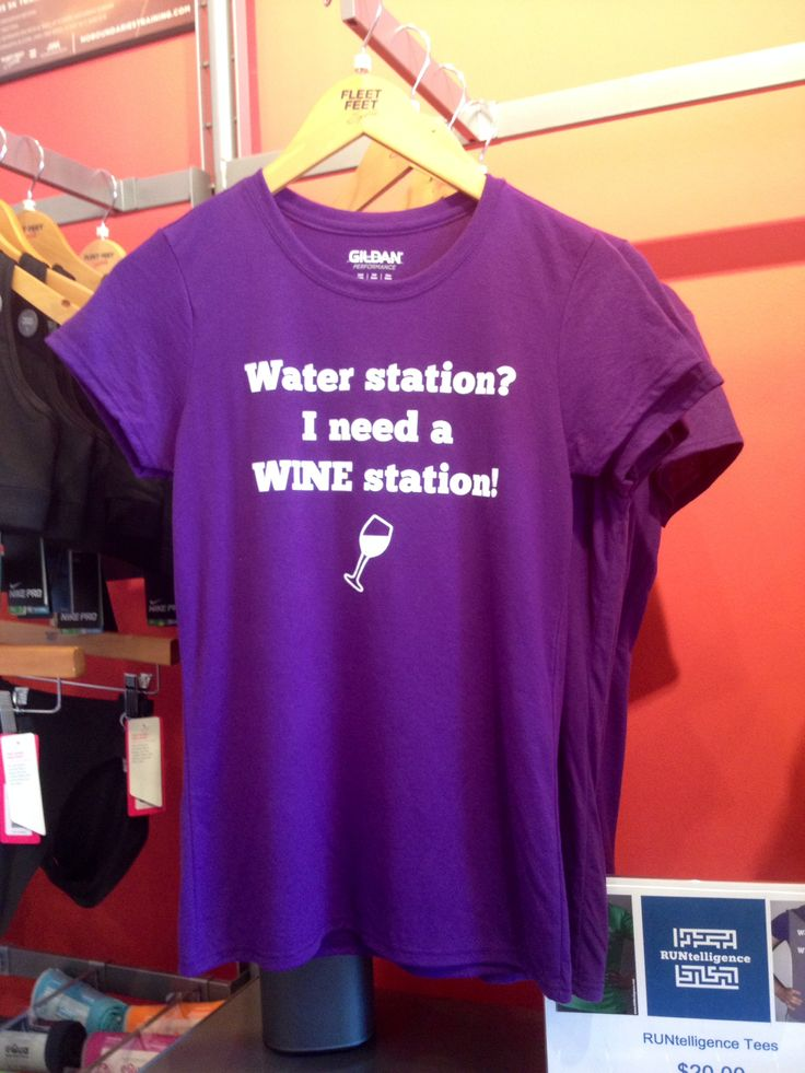 """""""Water Station? I need a WINE station!"""" (New shirt in at"""