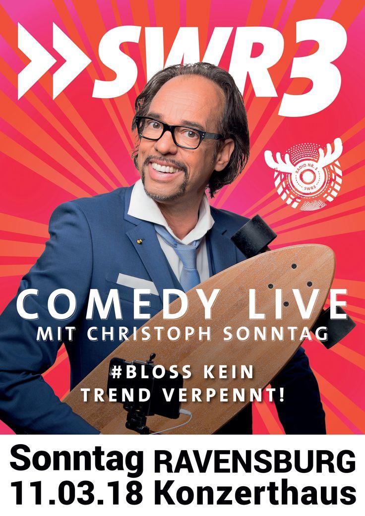 SWR § Comedy Live mit Christoph Sonntag am 11.03.2018 im Konzerthaus Ravensburg #christophsonntag #comedy #swr3 #ravensburg #liveinravensburg