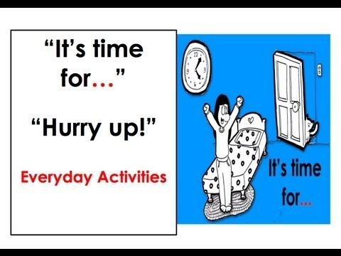 It's time for... Everyday Activities. Easy English Conversation Practice.