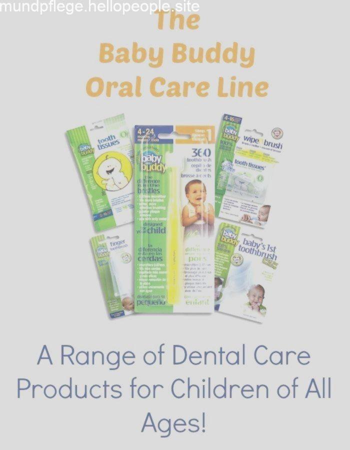 The Baby Buddy Oral Care Line {Eine Reihe von Zahnpflegemitteln für Kinder jede…