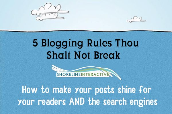 blog rules - If nothing else, read numbers 2 and 4. I completely agree with them.