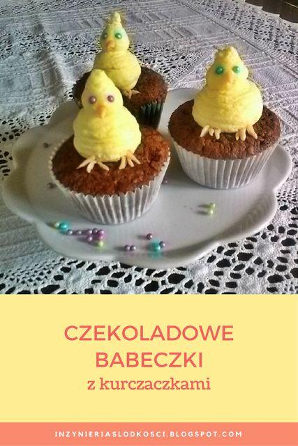 Czekoladowe babeczki z kurczaczkami - Easter chocolate cupcakes