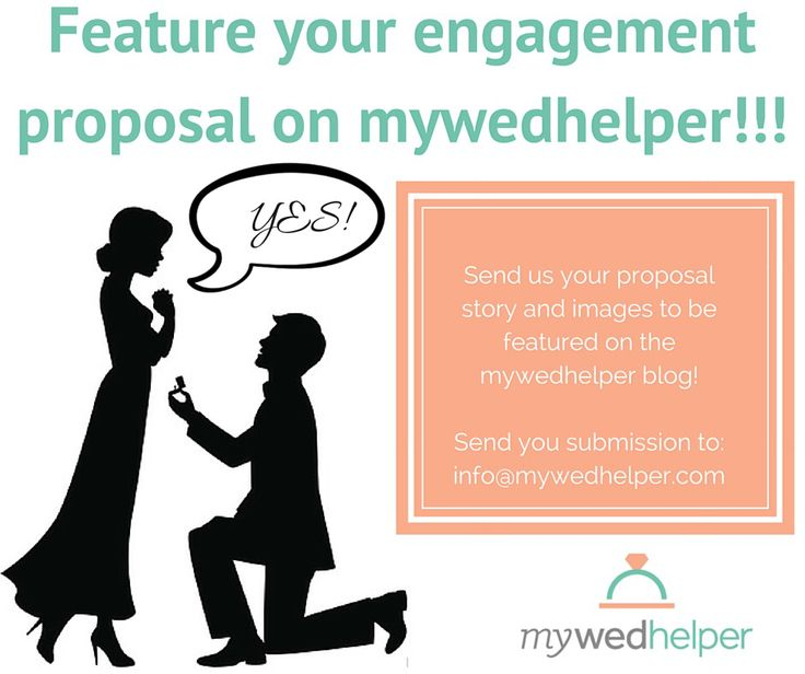 We want to feature your engagement proposal story on the mywedhelper blog! Send us your story with images to info@mywedhelper.com