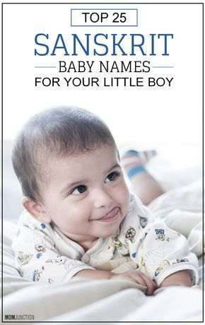 Top 25 Sanskrit Baby Names For Your Little Boy
