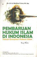 Toko Buku Sang Media : PEMBARUAN HUKUM ISLAM DI INDONESIA, Telaah Kompila...