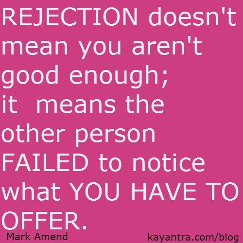 25+ Best Quotes About Rejection On Pinterest