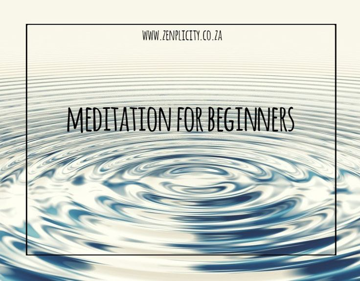 Zenplicity Blog: Meditation for Beginners
