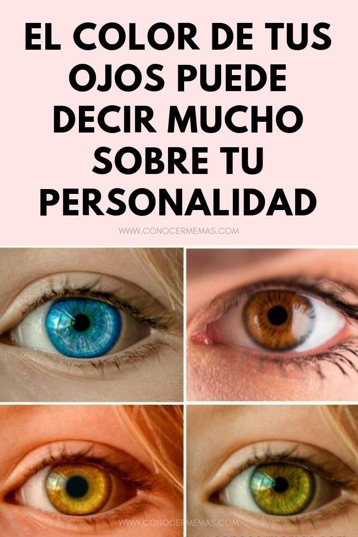 Cientificos Dicen Que El Color De Tus Ojos Puede Decir Mucho Sobre Tu Personalidad Always Learning Learning