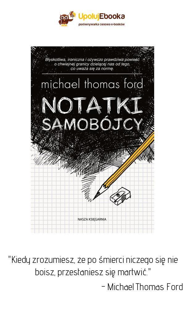 Notatki Samobójcy Michael Thomas Ford Ebook Książka