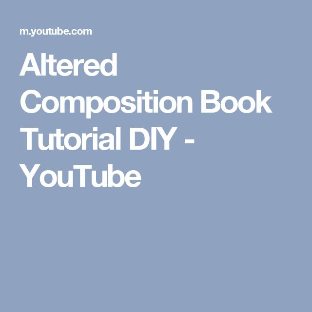 Altered Composition Book Tutorial DIY - YouTube