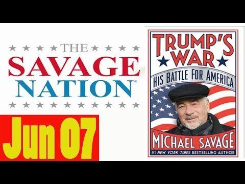 Savage Nation Podcast 6/7/17 - Savage Nation with Michael Savage Jun 07, 2017