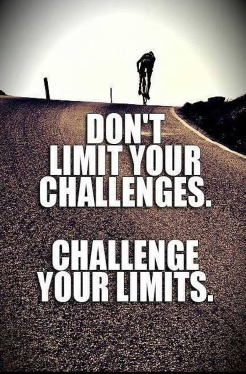 "Exercise and Diet Motivation:  ""Do not limit your challenges.  Challenge your limits!"""