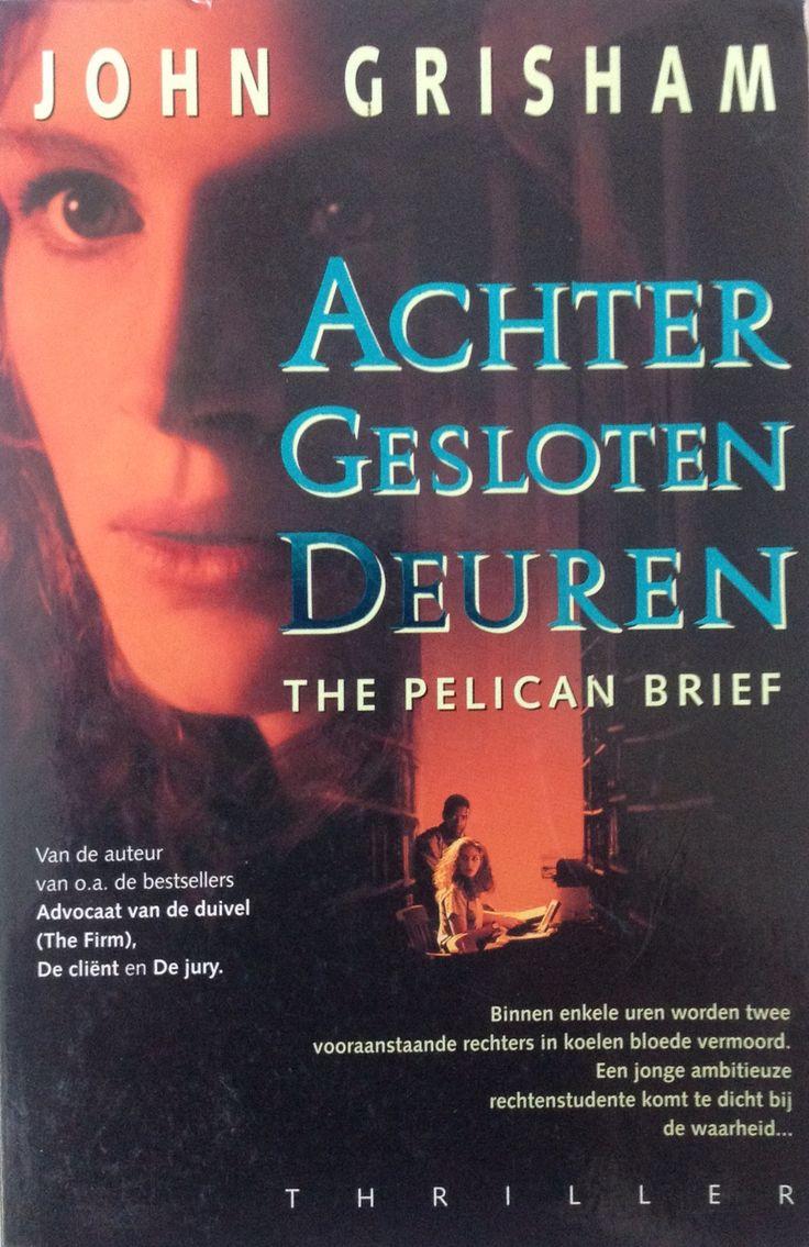 John Grisham: achter gesloten deuren (the pelican brief)