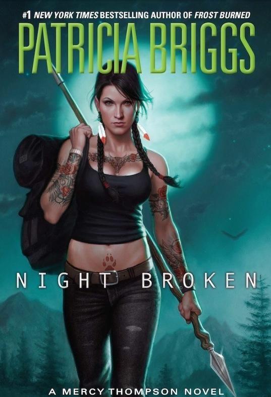 Night Broken by Patricia Briggs. Mercy Thompson # 8