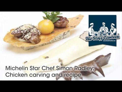 Michelin Star Chef Simon Radley; Chicken carving and recipe - YouTube