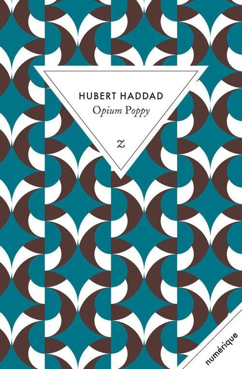 """""""Opium Poppy"""", Hubert Haddad, Ed. Zulma, en version numérique sans DRM, 9.99€ disponible sur www.page2ebooks.com ...et toujours le plaisir de lire !"""