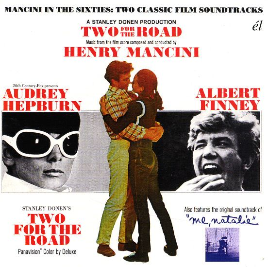 Henry Mancini: Two For The Road/Me Natalie