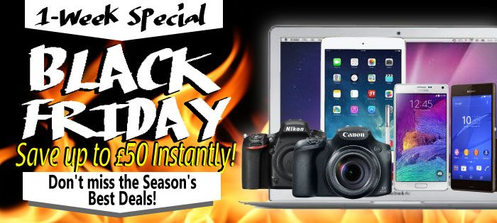 1-Week Special Black Friday Sale!  Best Price of the Year!  Enjoy Deepest Discount on Hottest Choices like iPad Air, Macbook Air, Canon EOS 700D, Nikon D750 & Sony Xperia Z3 Series! Save up to £50 Instantly!  Don't miss the Season's Best Deals! >>http://www.eglobalcentral.co.uk/1-week-special-black-friday-sale.html