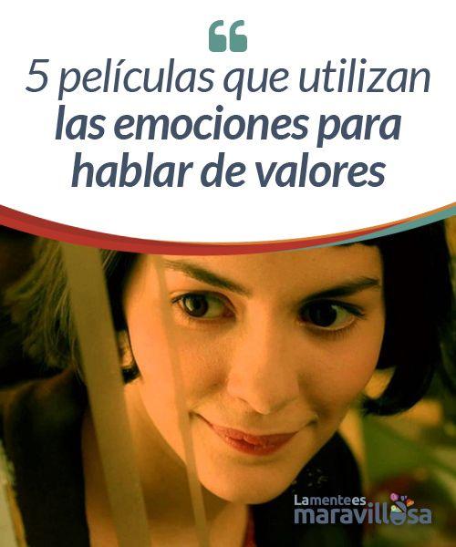 """5 películas que utilizan las emociones para hablar de valores    Las películas son fuente de inspiración inagotable, tanto para los amantes del cine como para aquellos que habitualmente se encuentran lejos de la gran pantalla. Decía el filósofo José Ortega y Gasset """"Dime a qué prestas atención y te diré quien eres""""."""