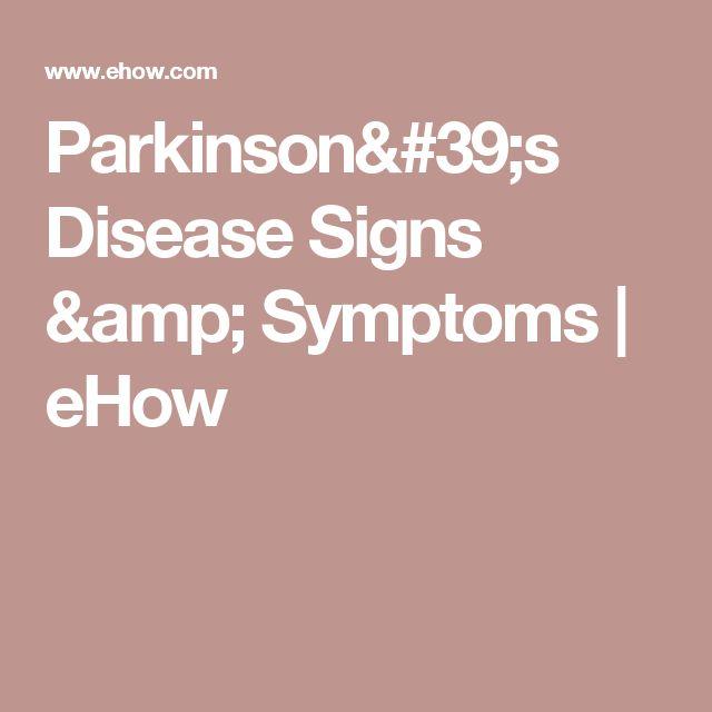 Parkinson's Disease Signs & Symptoms   eHow