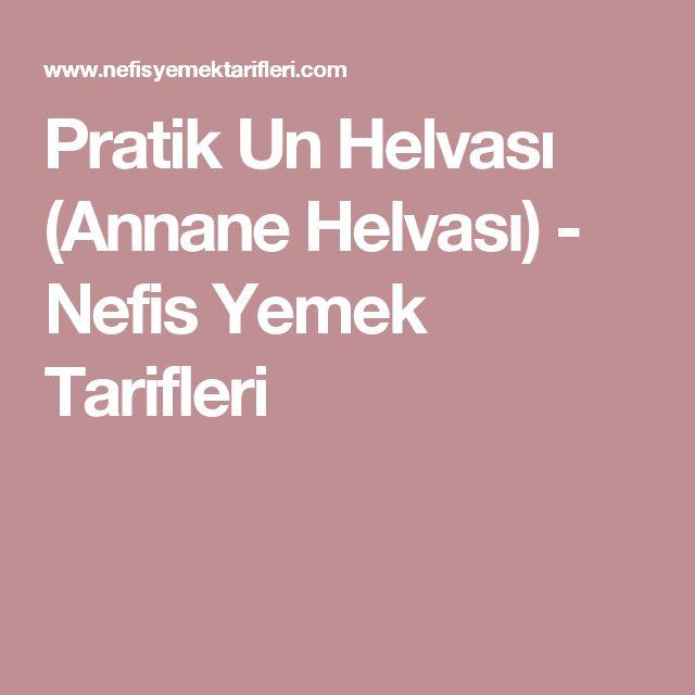 Pratik Un Helvası (Annane Helvası) - Nefis Yemek Tarifleri