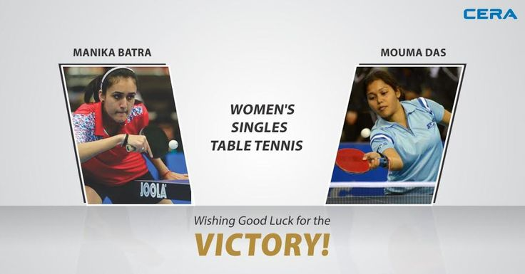 #CERA‬ wishes all the best to #ManikaBatra and #MoumaDas for Women's Singles Table Tennis  today for Rio 2016 Olympics. ‪#OlympicGames‬ ‪#Rio2016‬ ‪#India‬ ‪#TableTennis ‪#ReflectsMyStyle‬