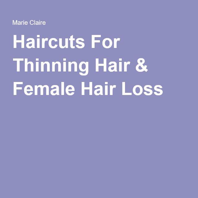 Haircuts For Thinning Hair & Female Hair Loss