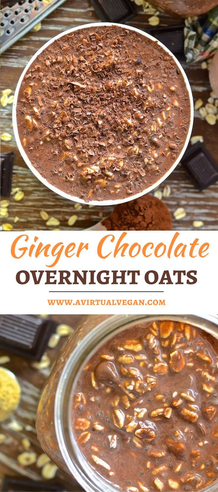Ginger Chocolate Overnight Oats - Wake up to a jar of chocolatey, oaty goodness with a touch of aromatic ginger warmth. No cooking involved via @avirtualvegan