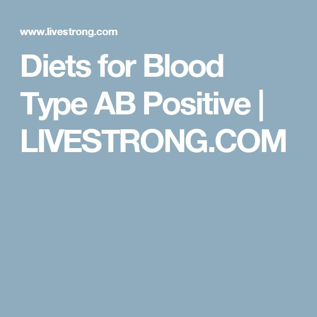Diets for Blood Type AB Positive | LIVESTRONG.COM