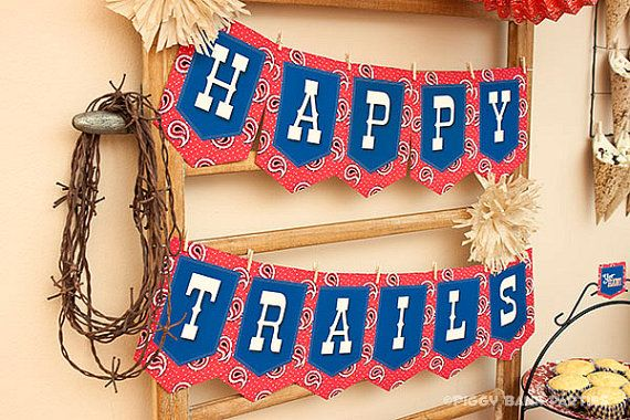 HAPPY TRAILS Banner  DIY Printable Farewell by PiggyBankParties, $8.00