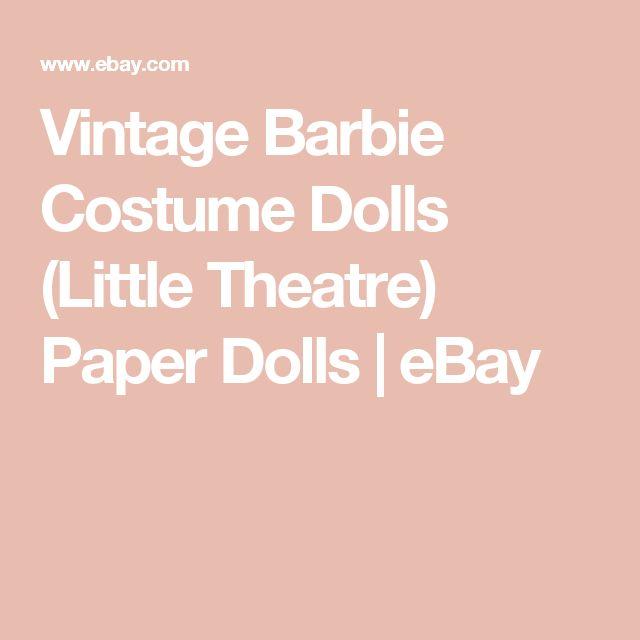 Vintage Barbie Costume Dolls (Little Theatre) Paper Dolls | eBay