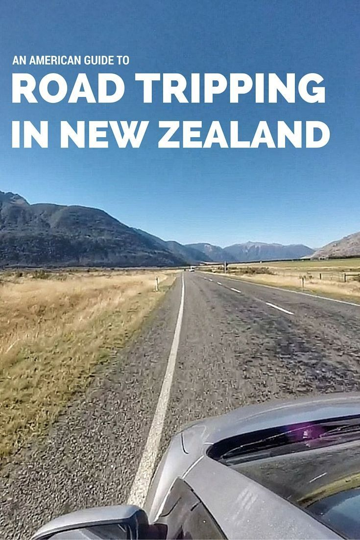 An American guide to road tripping in New Zealand thesweetwanderlus...