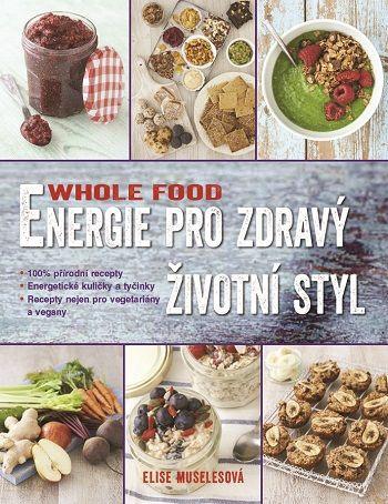 Soutěž o knihu WHOLEFOOD Energie...