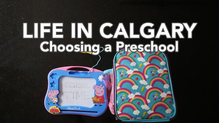 LIFE IN CALGARY: Choosing a Preschool in Canada