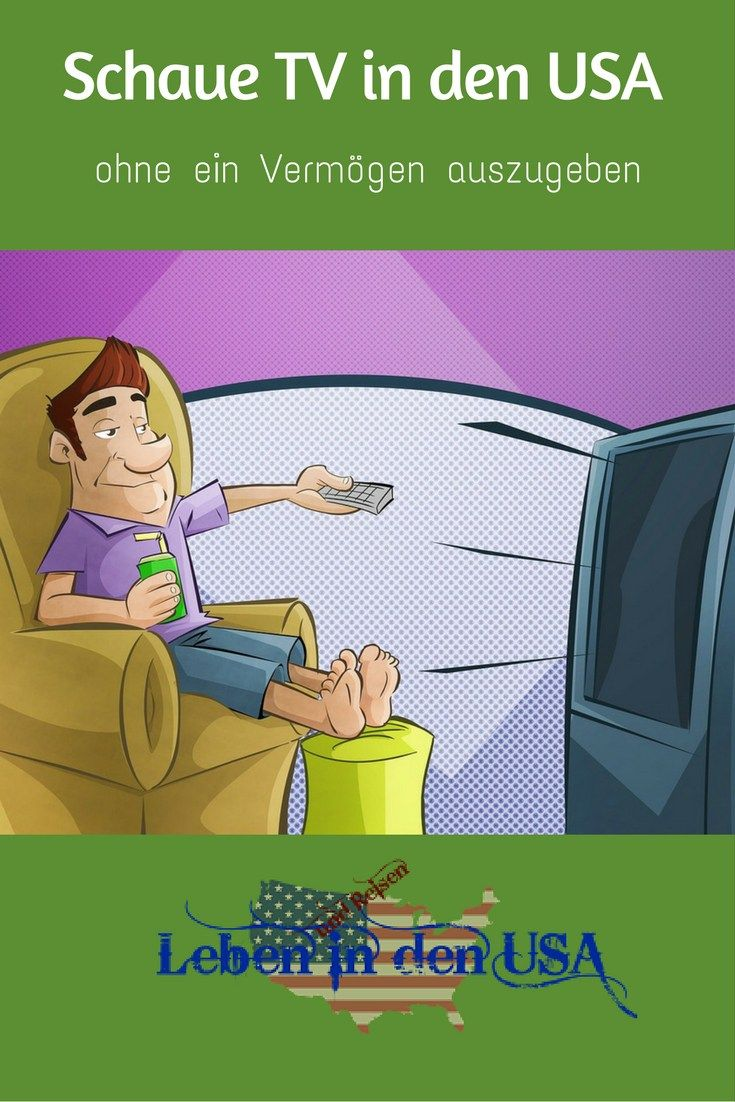 Alltag und Leben in den USA - Tipps wie man in den USA günstig oder kostenlos deutsches Fernsehen oder amerikanisches TV, Filme und Serien schauen kann. http://lebenindenusa.com/filme-fernsehen-videos/