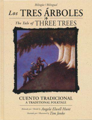 Los Tres Árboles - Bilingüe  (The Tale of Three Trees - Bilingual Ed.)