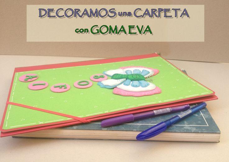Decorar carpeta con goma eva - http://www.manualidadeson.com/decorar-carpeta-con-goma-eva.html