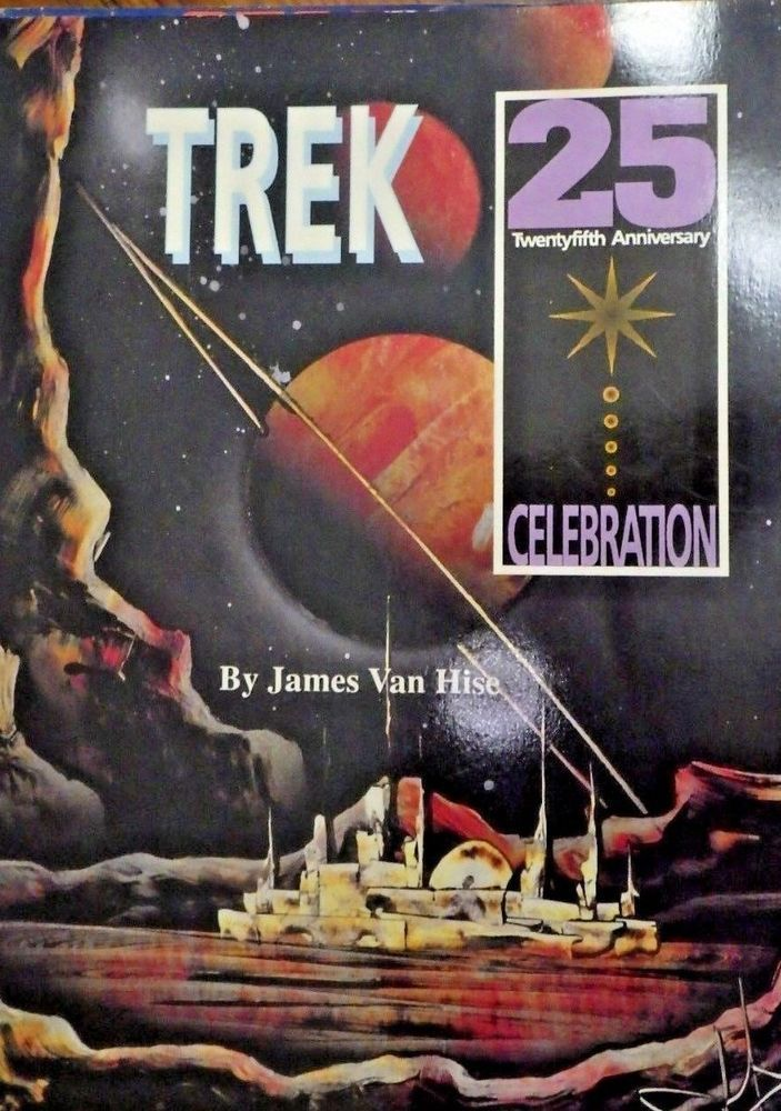 Trek: 25th Anniversary Celebration by James Van Hise 1991 1ED Star Trek