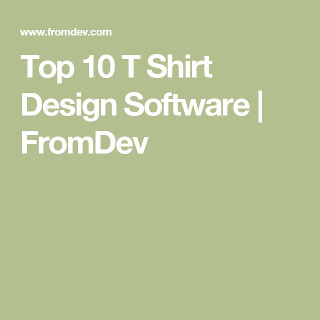 Top 10 T Shirt Design Software | FromDev