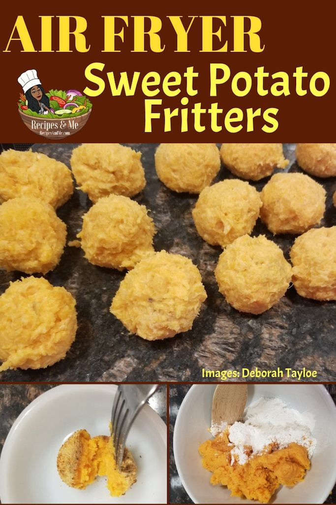 When Life Gives You Lots Of Leftover Mashed Sweet Potatoes What Do You Do Make Air Fryer Sweet Pot Sweet Potato Fritters Fritter Recipes Sweet Potato Recipes