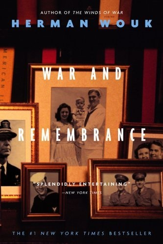 War and Remembrance - by Herman Wouk