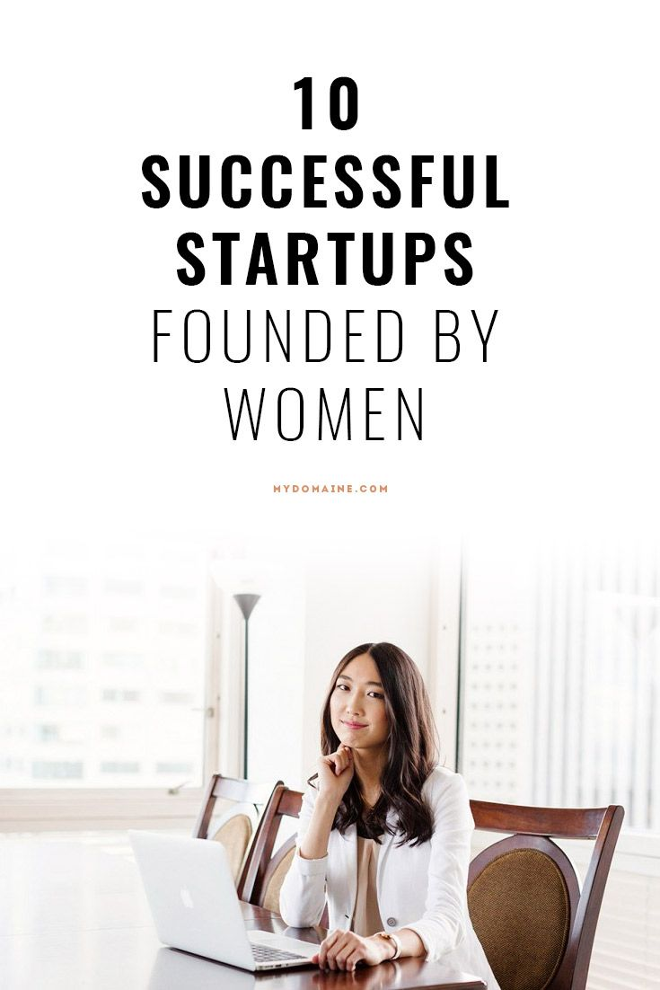 Successful startups founded by women // inspiration, inspiring, career advice