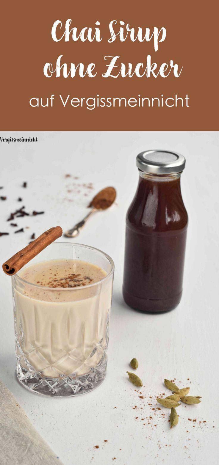 Ein leckeres Chai Sirup ohne Zucker für eine würzige Chai Latte ein perfektes Getränk im Winter. Ein einfaches Rezept zum Selbermachen.