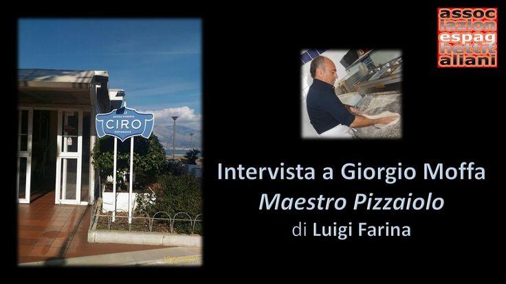 Intervista di Luigi Farina a Giorgio Moffa dell'Antica Pizzeria Ciro 1923 di Gaeta (LT) https://youtu.be/z4RBpIZNX2w