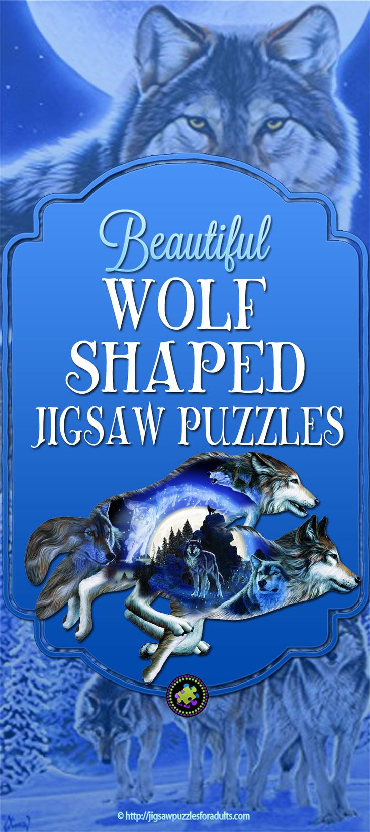 Beautiful Wolf Shaped Jigsaw Puzzles for the avid jigsaw puzzler who loves wolves and wildlife.These shaped jigsaw puzzles of wolves are challenging but once you are finished it's it's well worth the effort.